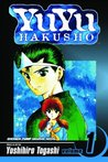 Yu Yu Hakusho, Volume 1: Goodbye, Material World! (Yu Yu Hakusho, #1)