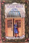 Hood River Girl (The Adventures of Hazel Weston, #3)