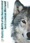 Mating Habits of the Domesticated North American Werewolf (Mating Habits, #1)