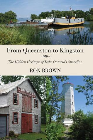 From Queenston to Kingston by Ron Brown
