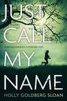 Just Call My Name (I'll Be There, #2)