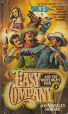 Easy Company and the White Man's Path (Easy Company, #4)