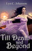 Till Death and Beyond (Witch World, #1)