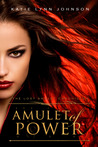 Amulet of Power (The Lost Amulet Chronicles, #2)