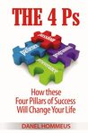 The 4 Ps: How These Four Pillars of Success Will Change Your Life