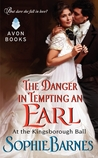 The Danger in Tempting an Earl (At the Kingsborough Ball, #3)