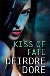 Kiss of Fate (Mistresses of Fate, #3)