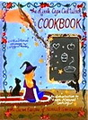 The Little Cape Cod Witch Cookbook: The Secret Recipes of Hannah Goodspell
