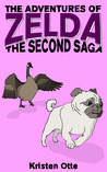 The Adventures of Zelda: The Second Saga (Zelda, #2)