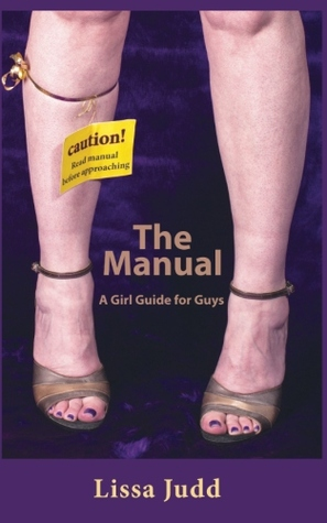 The Manual: A Girl Guide for Guys