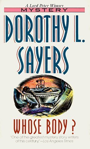 Whose Body? by Dorothy L. Sayers
