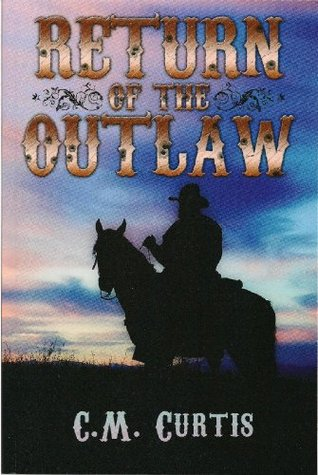 Return of the Law by C.M. Curtis