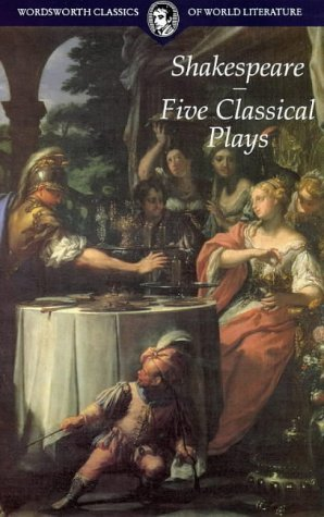 Five Classical Plays (Wordsworth Classics of World Literature)