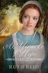 A Miracle of Hope (The Amish Wonders, #1)