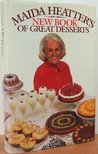 M.Heatter's New Book of Great Desserts