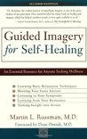 Guided Imagery for Self-Healing by Martin Rossman