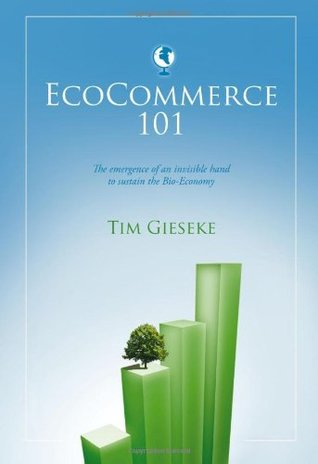 EcoCommerce 101: Adding an Ecological Dimension to the Economy