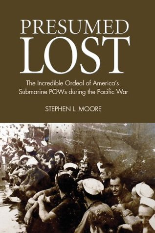 Presumed Lost by Stephen L. Moore