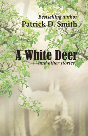 A White Deer And Other Stories, by the author of A Land Remembered