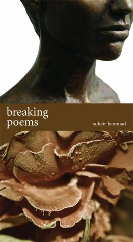 Breaking Poems by Suheir Hammad