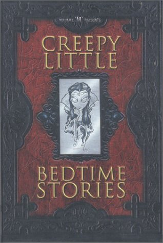 Madame M Presents Creepy Little Bedtime Stories