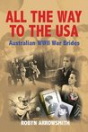 All the Way to the USA: Australian WWII War Brides