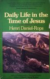 Daily Life in the Time of Jesus