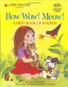 Bow Wow! Meow! A First Book of Sounds (Little Golden Book)