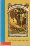 The Carnivorous Carnival (A Series of Unfortunate Events, #9)