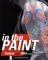 In the Paint: Tattoos of the NBA and the Stories Behind Them