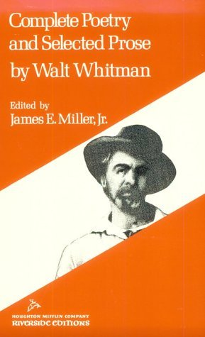 Complete Poetry and Selected Prose by Walt Whitman
