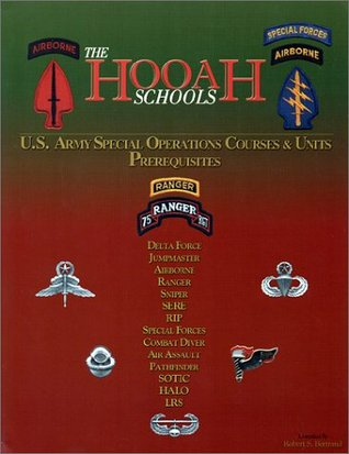 The HOOAH Schools : U. S. Army Special Operations Courses and Units Prerequisites