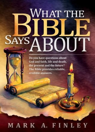 What the Bible Says about: Do You Have Questions about God and ...
