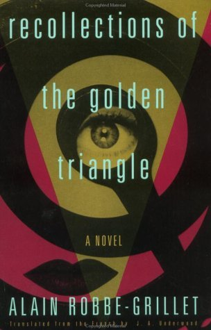 Recollections of the Golden Triangle by Alain Robbe-Grillet