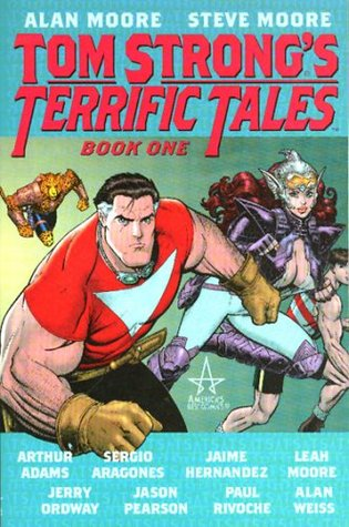 Tom Strong's Terrific Tales, Book 1 by Alan Moore
