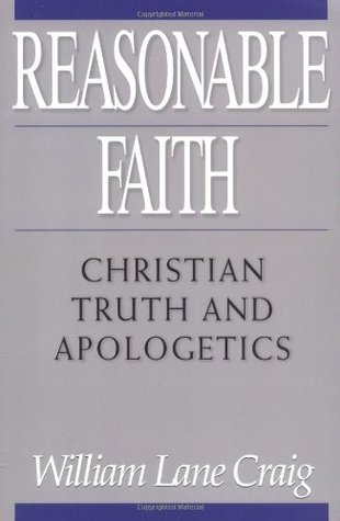 Reasonable Faith by William Lane Craig