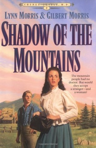 Shadow of the Mountains by Lynn Morris