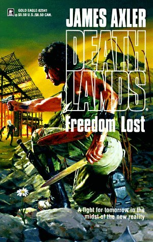 Freedom Lost by James Axler