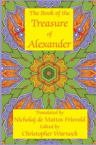 Book Of The Treasure Of Alexander: Ancient Hermetic Alchemy & Astrology