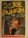Up Late with Joe Franklin: Stories of the Greats, the Near Greats, the Ingrates, the Has-Beens, and the Never Weres