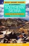 Best Short Hikes in California's Southern Sierra: A Guide to Day Hikes Near Campgrounds
