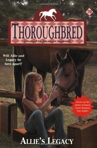 Allie's Legacy (Thoroughbred, #70)