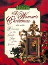 Victoria, a Woman's Christmas: Returning to the Gentle Joys of the Season