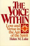 The Voice Within: Love and Virtue in the Age of the Spirit
