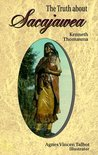 The Truth About Sacajawea (Lewis & Clark Expedition)
