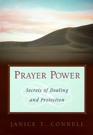 Prayer Power: Secrets of Healing and Protection