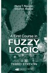 A First Course in Fuzzy Logic, Third Edition