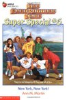 New York, New York! (The Baby-Sitters Club Super Special, #6)