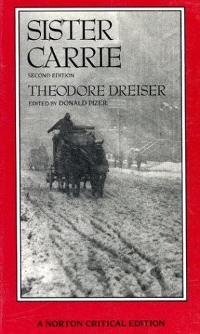 desire in sister carrie Sister carrie (1900) is a novel by theodore dreiser about a young country girl  who moves to  his patience and powers of observation created accurate  depictions of the urban world and the desires and ambitions of the people of the  time.
