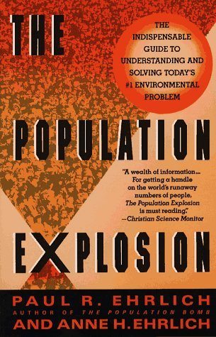 The Population Explosion by Paul R. Ehrlich